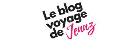Le Blog Voyage de Jennz